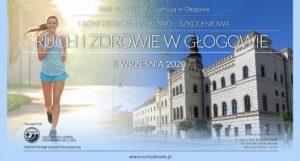Ruch i Zdrowie w Głogowie - I Konferencja Naukowo-Szkoleniowa @ Teatr im. Andreasa Gryphiusa w Głogowie